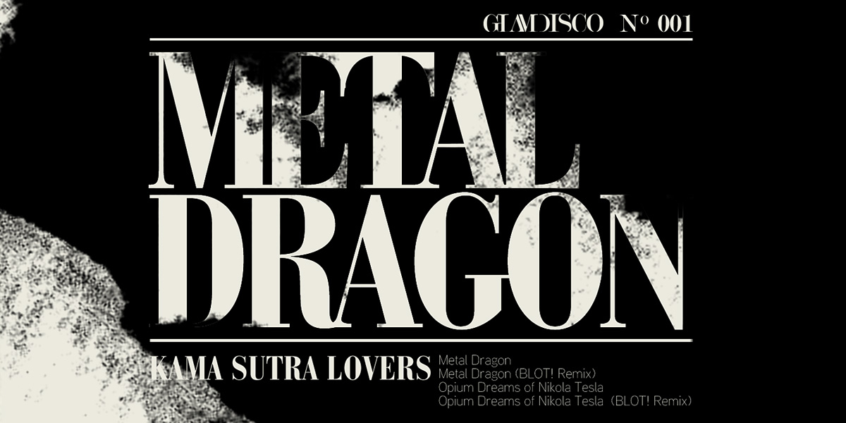 Kama Sutra Lovers Metal Dragon EP - GlamDisco 001